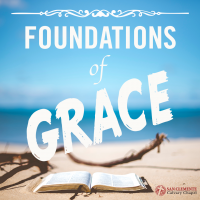 Foundations Of Grace [series]