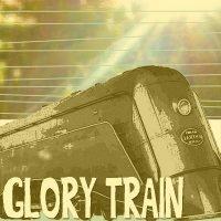 Glory Train [album]
