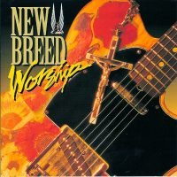 New Breed Worship Band [album]